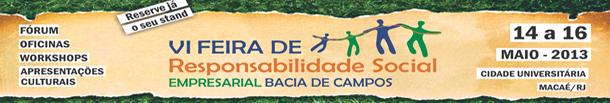 VI Feira de RSE Bacia de Campos