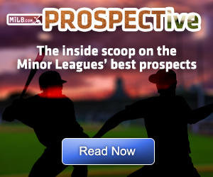 MILB.com's PROSPECTive